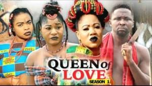 QUEEN OF LOVE SEASON 1 - 2019 Nollywood Movie